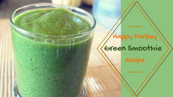 Happy Parsley Green Smoothie Recipe