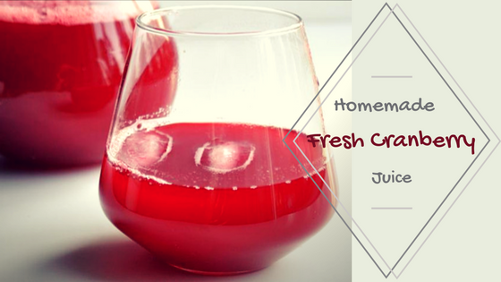 Homemade Fresh Cranberry Juice
