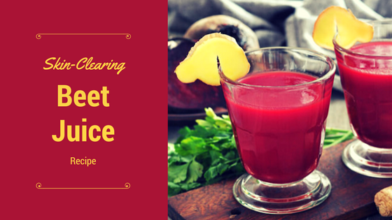 Skin-Clearing Beet Juice Recipe