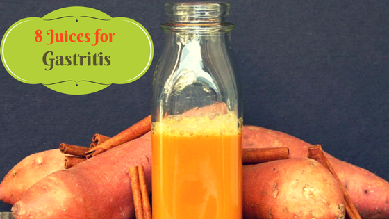 8 Juices for Gastritis